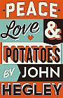 Poet comedian John Hegley Peace Love & Potatoes